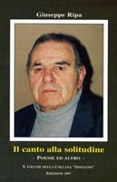 """""""Il canto della solitudine"""" Poesie, dediche e memorie. Prefazione prof Giuseppe Ianni critico d'arte. Edizioni Monigraf 1997."""