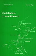 """""""Castellabate e i suoi dintorni"""" Guida turistico-culturale. edito dal Centro di promozione culturale per il cilento di Acciaroli. Anno 1991"""